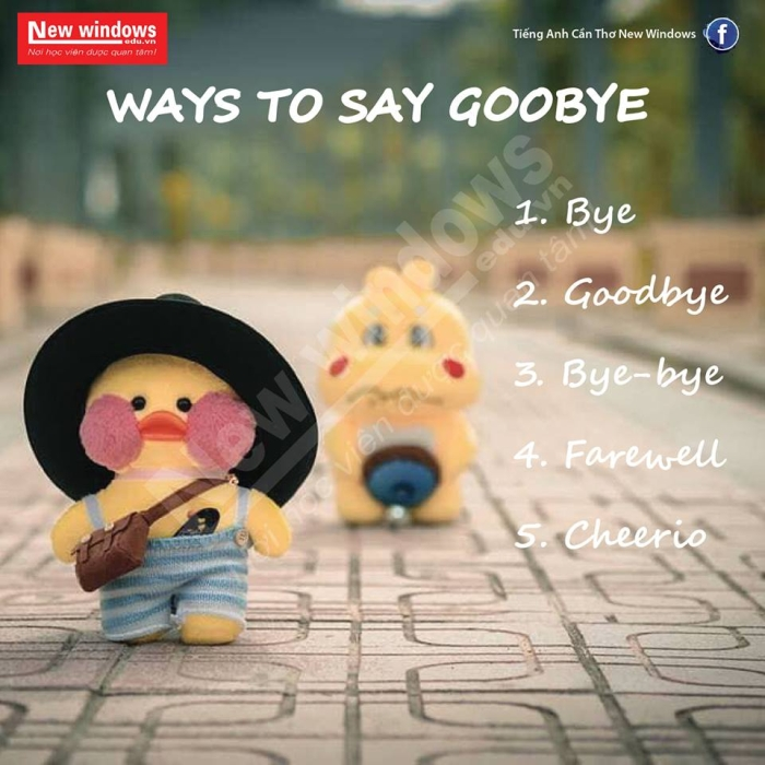 tieng-anh-giao-tiep-way-to-say-good-bye